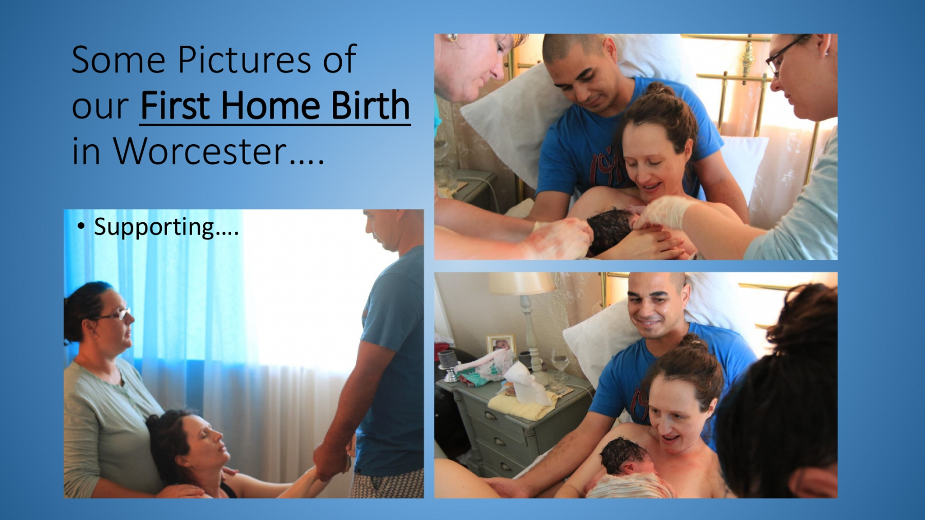 Your Birthing Experience